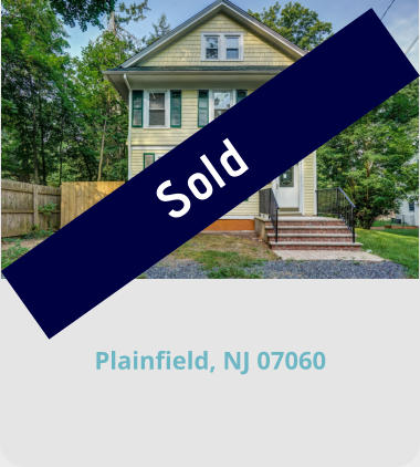 Plainfield, NJ 07060 Sold