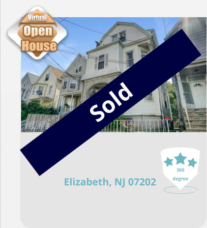 Elizabeth, NJ 07202 360 degree Sold Virtual Open  House